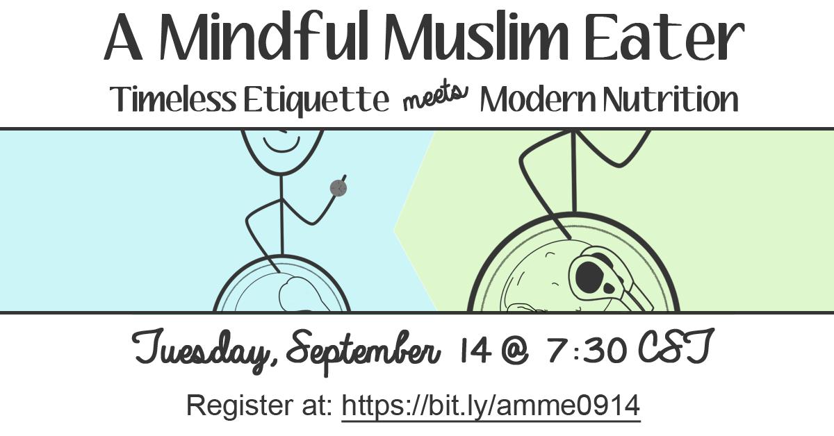 a mindful muslim eater