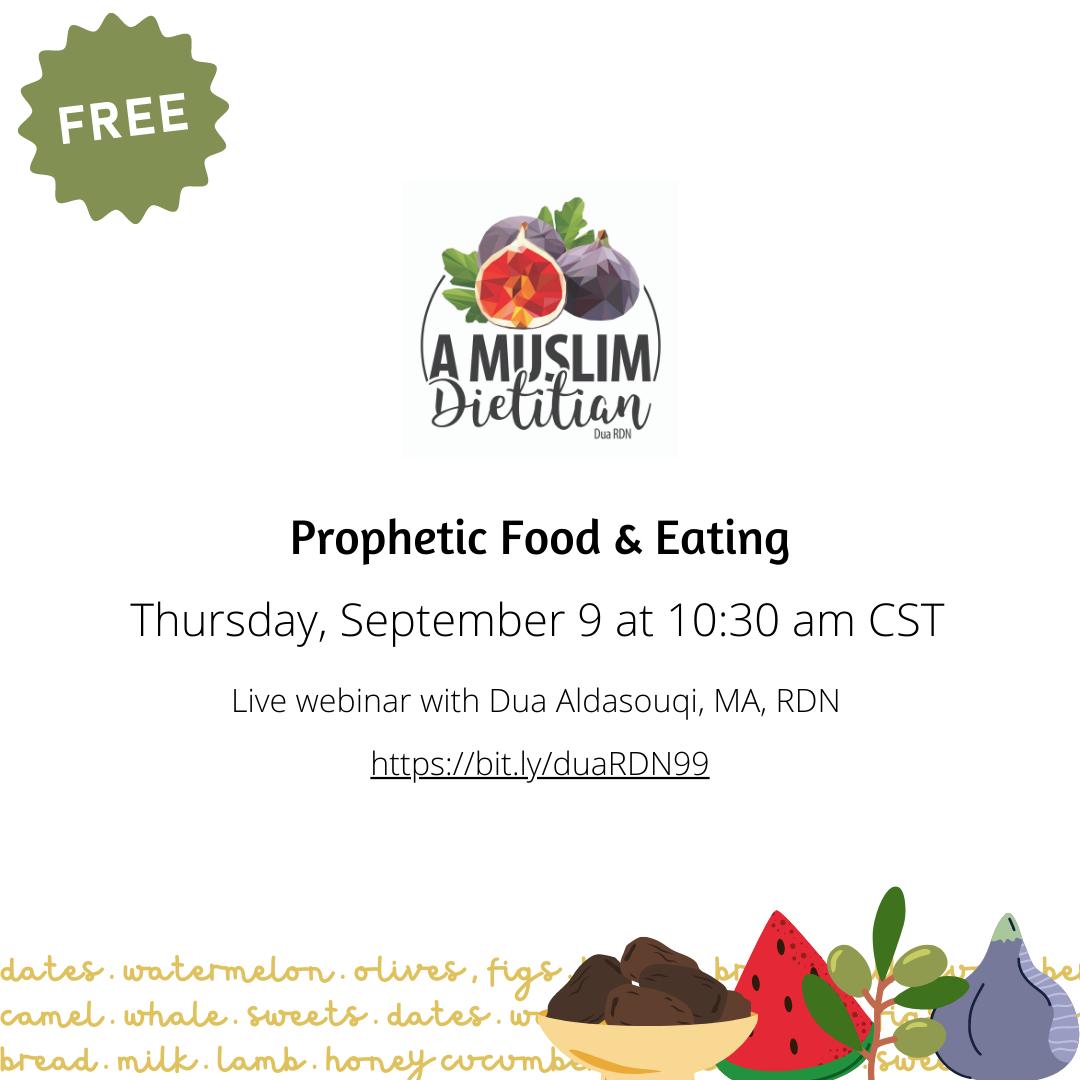 Prophetic Food & Eating